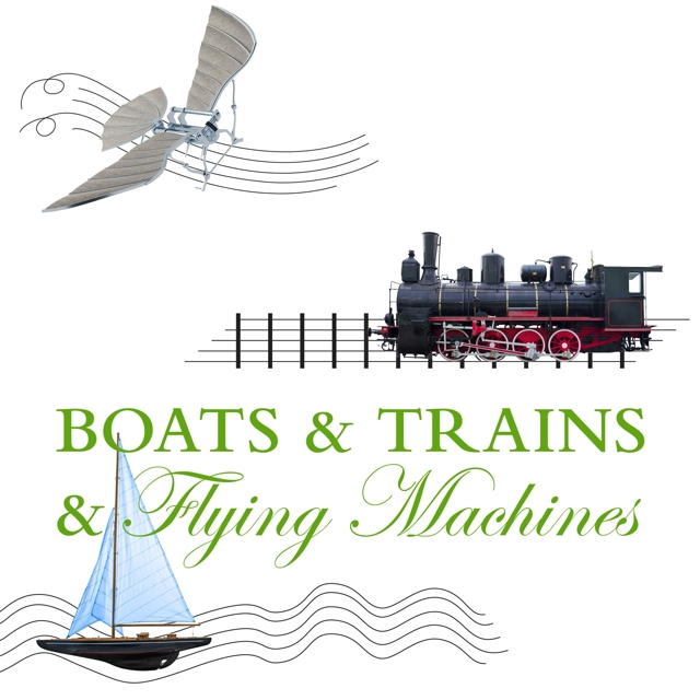 SF Choral Artists Boats and Trains and Flying Machines